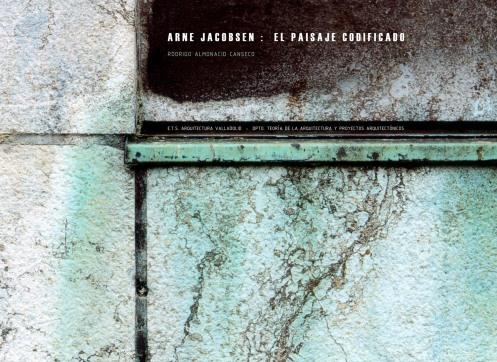 """Tesis: """"ARNE JACOSBEN: EL PAISAJE CODIFICADO"""" (autor : Rodrigo Almonacid, 2013)"""